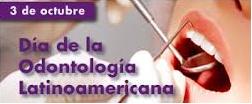 Día de la Odontología Latinoamericana