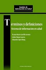 Términos y definiciones. Sistema de información en salud
