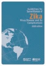 Guía para la vigilancia de la enfermedad por el virus del Zika y sus complicaciones