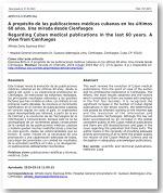 Las publicaciones médicas cubanas en los últimos 60 años