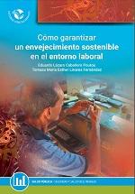 Cómo garantizar un envejecimiento sostenible en el entorno laboral