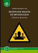 Recepción masiva de intoxicados. Teoría y práctica
