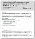 Manejo clínico de la infección respiratoria aguda grave presuntamente causada por el nuevo coronavirus (2019-nCoV)