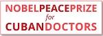 Premio Nobel de la Paz 2020 a la Brigada Médica Internacional Henry Reeve de Cuba