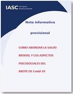 Nota informativa provisional. Cómo abordar la salud mental y los aspectos psicosociales del brote de Covid-19