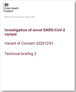 Investigation of novel SARS-CoV-2 variant. Variant of Concern 202012/01. Technical briefing 2