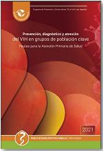 Prevención, diagnóstico y atención del VIH en grupos de población clave. Pautas para la Atención Primaria de Salud